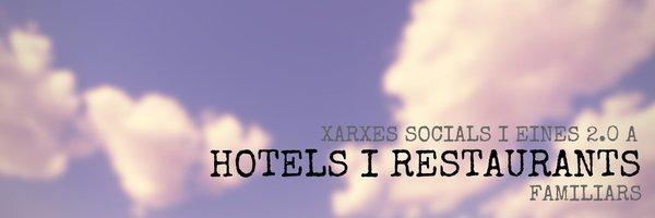 Xarxes Socials I Eines 20 A Hotels I Restaurants Familiars