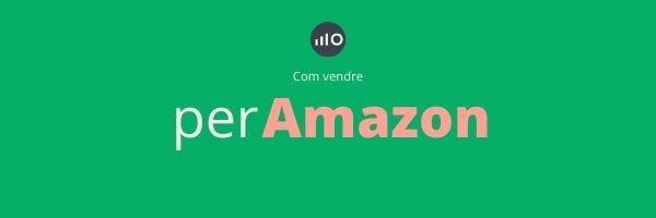 Com Vendre Per Amazon