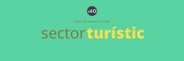 Curs De Xarxes Socials Pel Sector Turisme