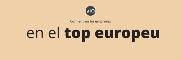 Com Aconseguir Ser Entre Les Empreses Que Més Creixen A Europa